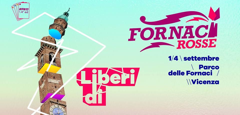 Fornaci Rosse 2018 - festival di cultura, musica e dibattiti a Vicenza